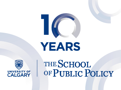 The School of Public Policy celebrates 10 years!