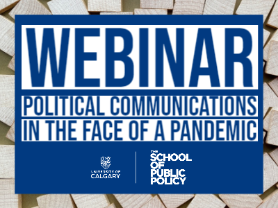 Political Communications in the Face of a Pandemic