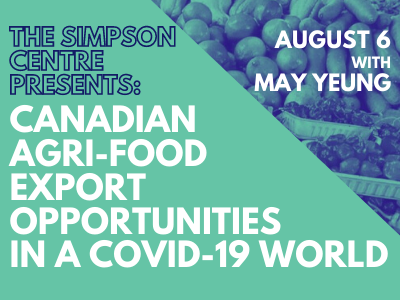 Canadian Agri-food Export Opportunities in a Covid-19 World