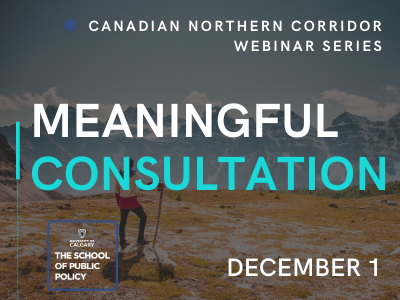 Cross-Canada Infrastructure Corridor, The Rights of Indigenous Peoples and 'Meaningful Consultation'