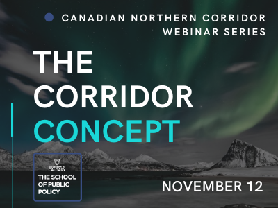 The Canadian Northern Corridor Concept