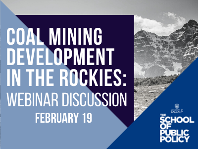Coal mining development in the Rockies: A discussion as to the regulatory, economic and environmental implications