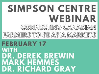 Connecting Canadian Farmers to SE Asia Markets: Now and in the Future