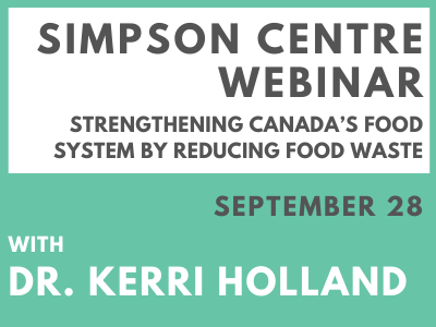 Strengthening Canada's Food System by Reducing Food Waste
